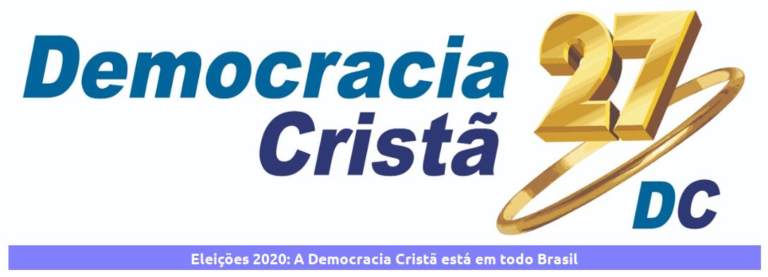 Eleições 2020: A Democracia Cristã está em todo Brasil