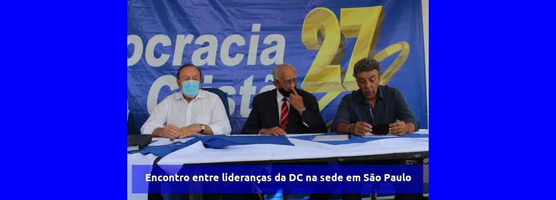 Encontro entre lideranças da DC na sede em São Paulo